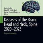 Diseases of the Brain, Head and Neck, Spine 2020-2023 : Diagnostic Imaging