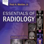 Essentials of Radiology : Common Indications and Interpretation