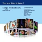 Imaging Anatomy : Text and Atlas Volume 1, Lungs, Mediastinum, and Heart